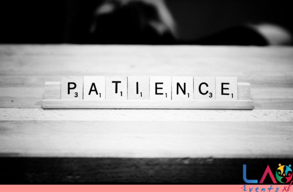 S'armer de patience